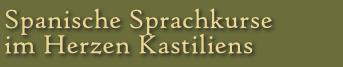 Spanische Sprachkurse im Herzen Kastiliens