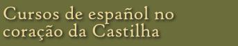 Cursos de español no coração da Castilha